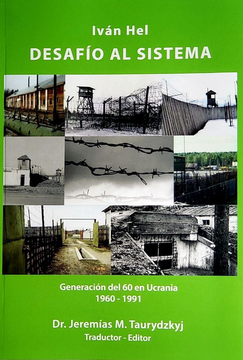 «Виклик системі». Книжка Івана Геля про шестидесятників видана в Аргентині іспанською мовою
